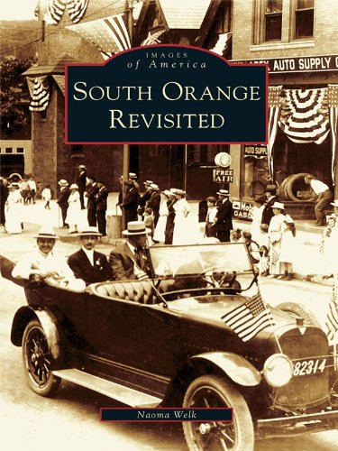 South Orange Revisited (Images of America) (English Edition)
