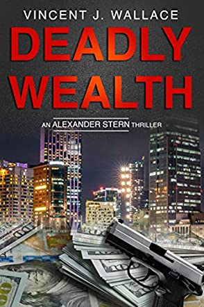 Deadly Wealth