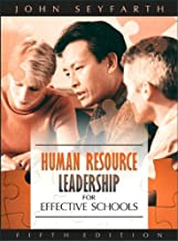 Human Resource Leadership for Effective Schools (text only) 5th (Fifth) edition by J. T. Seyfarth