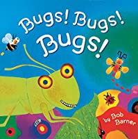 Bugs! Bugs! Bugs!: (Books for Boys, Boys Books for Kindergarten, Books About Bugs for Kids)