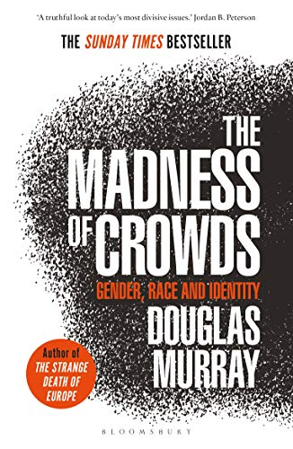 The Madness of Crowds:...