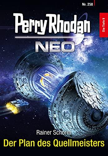 Perry Rhodan Neo 258: Der Plan des Quellmeisters