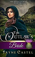 The Outlaw's Bride (The Brides of Skye)