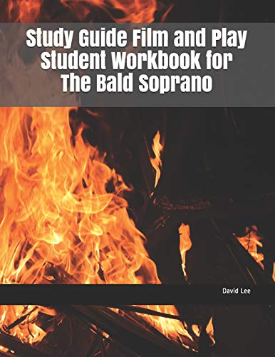 Study Guide Film and Play Student Workbook for The Bald Soprano