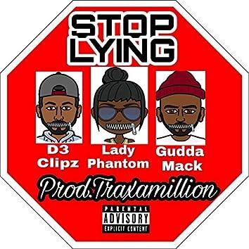 Stop Lying (feat. Lady Phantom & D3)