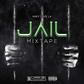 Jail Mixtape