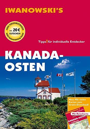 Kanada-Osten - Reiseführer von Iwanowski: Individualreiseführer