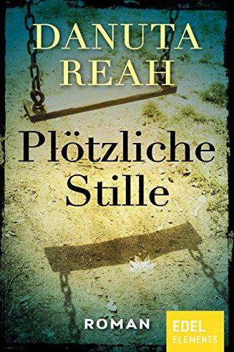 Buchseite und Rezensionen zu 'Plötzliche Stille' von Danuta Reah