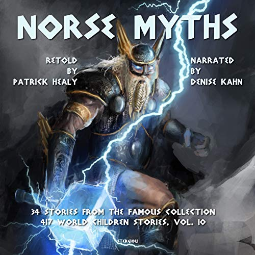 Norse Myths: 34 Stories from the Famous Collection audiobook cover art
