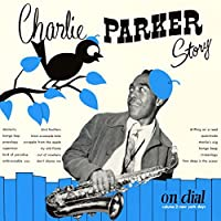 Story on Dial Vol. 2 by CHARLIE PARKER