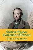 Switch Pitcher: Evolution of Darwin (English Edition)