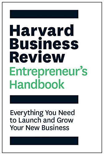 Compare Textbook Prices for The Harvard Business Review Entrepreneur's Handbook: Everything You Need to Launch and Grow Your New Business HBR Handbooks  ISBN 9781633693685 by Review, Harvard Business