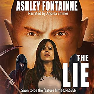 The Lie                   By:                                                                                                                                 Ashley Fontainne                               Narrated by:                                                                                                                                 Andrea Emmes                      Length: 7 hrs and 3 mins     41 ratings     Overall 4.0