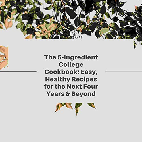 The 5-Ingredient College Cookbook cover art