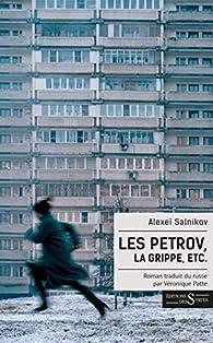 Les Petrov, la grippe, etc. par Alexeï Salnikov