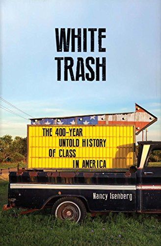 White Trash: The 400-Year Untold History of Class in America (English Edition)
