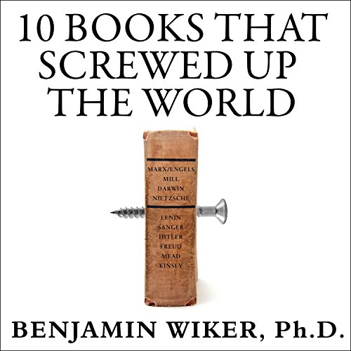 10 Books That Screwed Up the World cover art