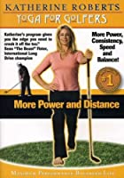 Yoga for Golfers: More Power & Distance [DVD]