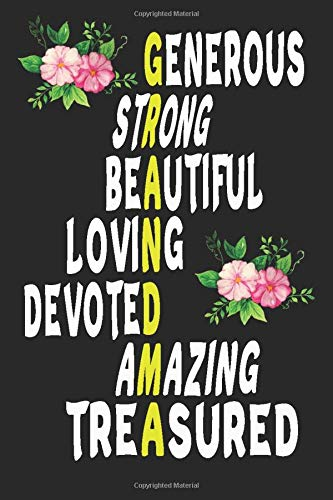 generous strong beautiful loving devoted amazind treasured: Journal 6 x 9, 120 Page Blank Lined Paperback Journal/Notebook