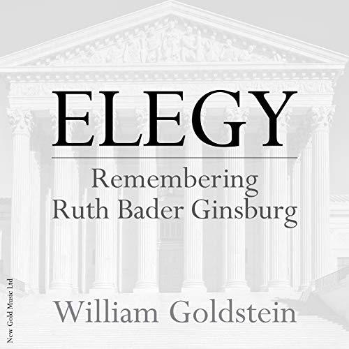ELEGY Remembering Ruth Bader Ginsburg