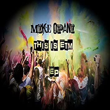 This Is Etm - EP