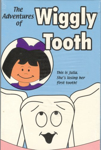 The Adventures of Wiggly Tooth