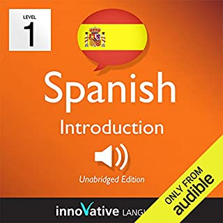 Learn Spanish - Level 1: Introduction to Spanish, Volume 1: Lessons 1-25     Introduction Spanish #1              Autor:                                                                                                                                 Innovative Language Learning                               Sprecher:                                                                                                                                 SpanishPod101.com                      Spieldauer: 3 Std. und 40 Min.     Noch nicht bewertet     Gesamt 0,0