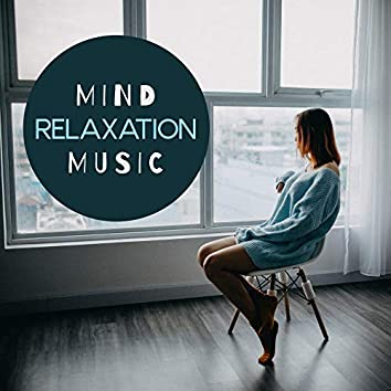 Mind Relaxation Music