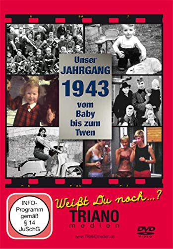 Unser Jahrgang 1943: Vom Baby bis zum Twen: zum 74. Geburtstag