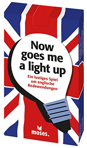 moses. now goes me a light up | Lustiges Spiel um englische Redewendungen