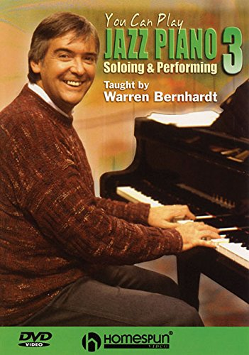 You Can Play Jazz Piano: Soloing and Performing