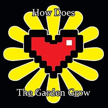 How Does the Garden Grow