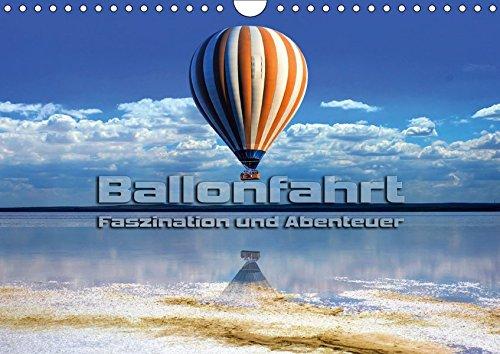 Ballonfahrt - Faszination und Abenteuer (Wandkalender 2019 DIN A4 quer): Atemberaubende Bilder vom Fahren mit dem Heißluftballon (Monatskalender, 14 Seiten ) (CALVENDO Sport)