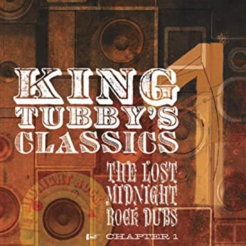 King Tubby's Classics Chapter 1