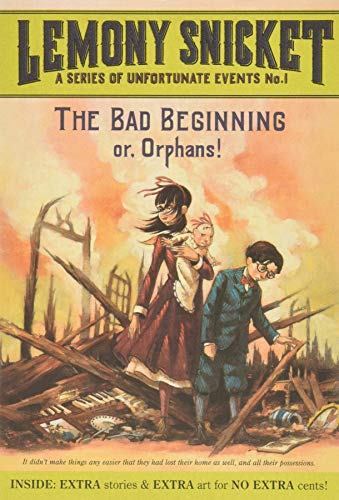 The Bad Beginning: Or, Orphans! (A...