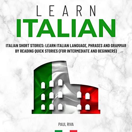 Couverture de Learn Italian: Italian Short Stories