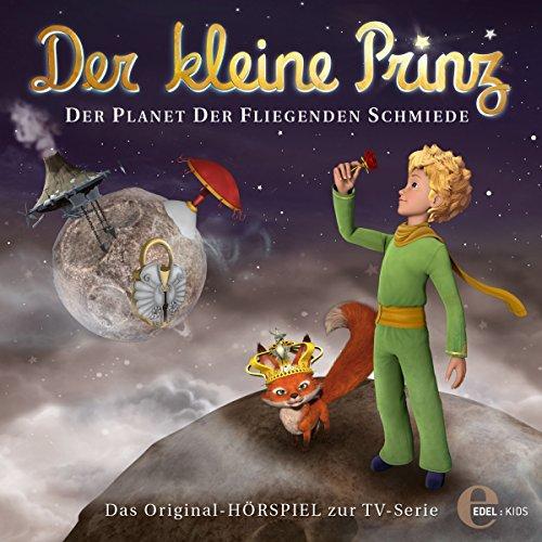 Der Planet der fliegenden Schmiede (Der kleine Prinz 15) Titelbild