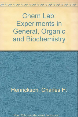 Chem Lab: Experiments in General, Organic and Biochemistry