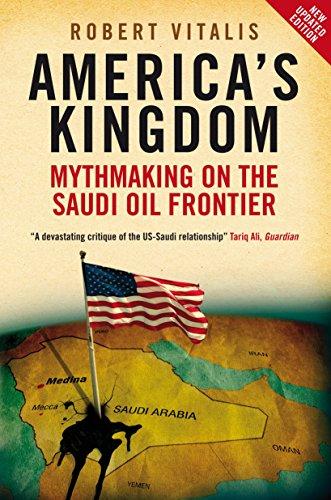 Uh9 eBook] America's Kingdom: Mythmaking on the Saudi Oil