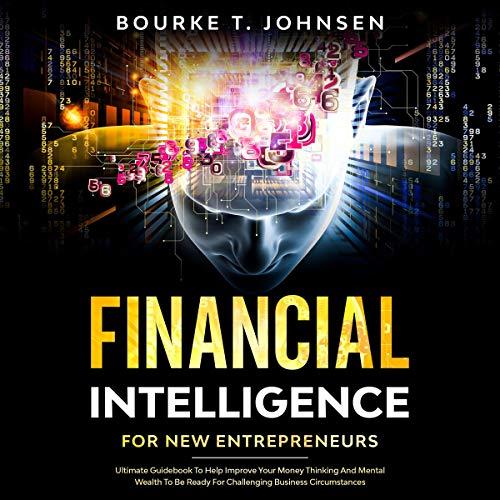 Financial Intelligence for New Entrepreneurs cover art