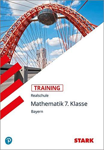 STARK Training Realschule - Mathematik 7. Klasse