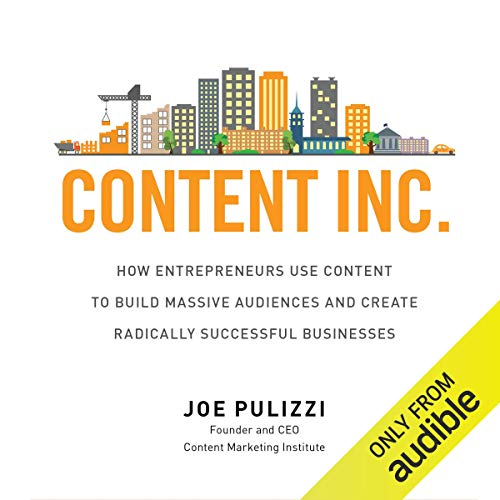 Content Inc. Audiobook By Joe Pulizzi cover art