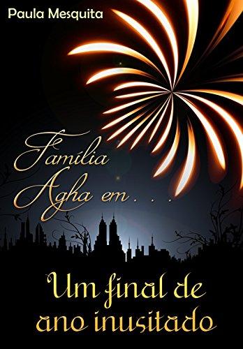 Família Agha em Um Final de Ano Inusitado: Um conto do livro Destino ou Decisão?