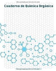 Cuaderno de Química Orgánica: Cuaderno Con Hoja Hexagonal Para Tomar Apuntes de Quimica, Estructura, Propiedades Y Reacciones de Compuestos Organicos, (Grande, 8.5 x 11 in) 160 páginas
