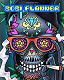 2021 Planner: Sugar Skull Stoner Smoking Weed: Monthly & Weekly Planner With Dot Grid Pages For Cannabis Marijuana Lovers | Day Of The Dead Dia Los Muertos