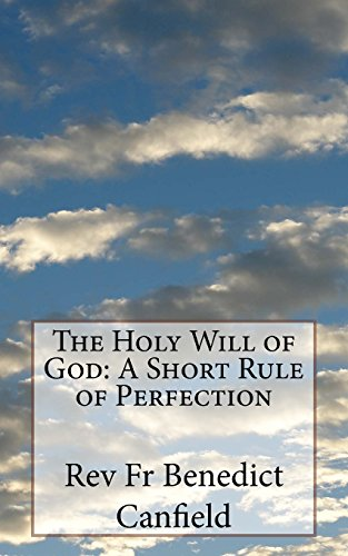 The Holy Will of God: A Short Rule of Perfection