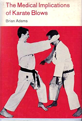 The Medical Implications of Karate Blows (English Edition)