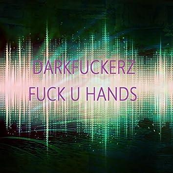 Fuck U Hands