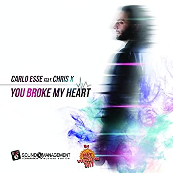 You Broke My Heart (Hit Mania Special Edition 2017)