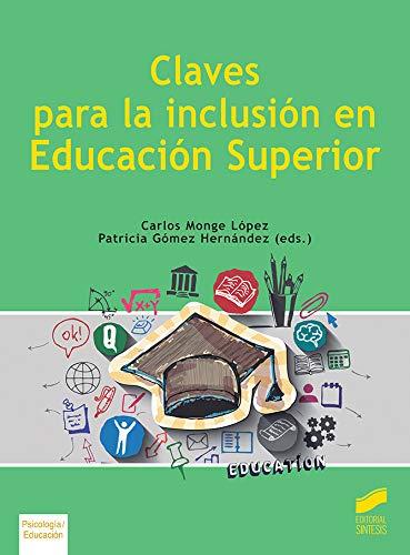 Claves para La inclusión En Educación Superior: 48 (Libros de Síntesis)